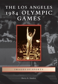 The Los Angeles 1984 Olympic Games book cover image