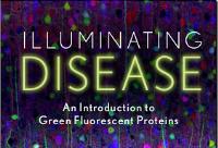 Bioluminescence and Illuminating Disease