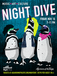2017_November_Night_Dive_Flier.png links to Enjoy a Night of Art, Music, and Entertainment at the Aquarium's Night Dive, Nov. 10