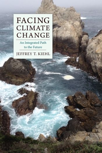 Facing Climate Change by Jeffrey Kiehl