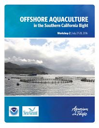 Offshore Aquaculture in the Southern California Bight