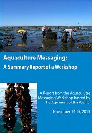 Report Cover links to Aquaculture Messaging: A Summary Report of a Workshop