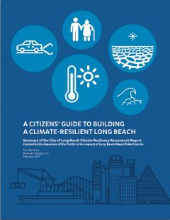 Report Cover links to A Citizens' Guide to Building a Climate-Resilient Long Beach