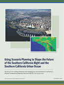 Report Cover links to Using Scenario Planning to Shape the Future of the Southern California Bight