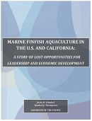 Report Cover links to Marine Finfish Aquaculture in the U.S. and California