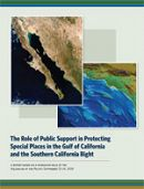 Report Cover links to The Role of Public Support in Protecting Special Places in the Gulf of CA and the Southern CA Bight