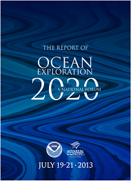 Report Cover links to The Report of Ocean Exploration 2020: A National Forum