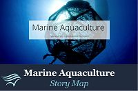 http://www.aquariumofpacific.org/images/seafoodfuture/Marine_Aquaculture_Story_Map.jpg