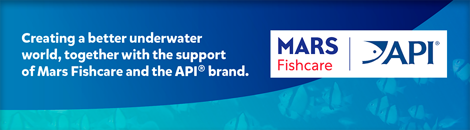 Creating a better underwater world, together with the support of Mars Fishcare and the API Brand - banner
