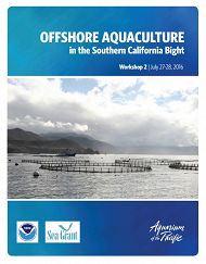 New Report Provides Blueprint for Creation of Offshore Aquaculture Industry in Southern California