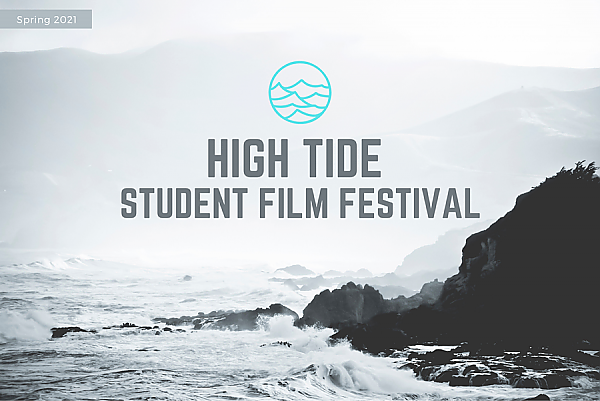 High Tide Student Film Festival key word art over a black and white rocky coast with splashing waves